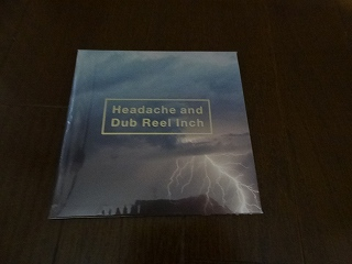 黒夢『Headache and Dub Reel Inch』.jpg